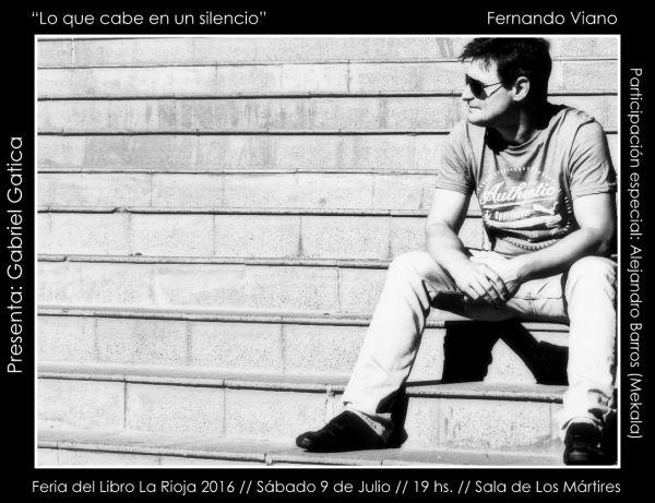 """Fernando Viano presenta """"Lo que cabe en un silencio"""""""
