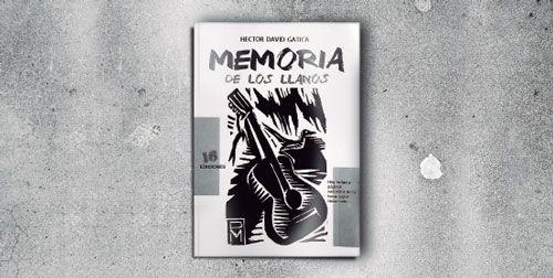 Eterna resistencia – Memorias de los Llanos, de Héctor David Gatica.